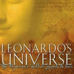 Leonardo's Universe: The Renaissance World of Leonardo da Vinci