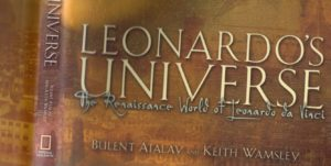 Leonardo's Universe: The Renaissance World of Leonardo Da Vinci by Bulent Atalay, Keith Wamsley