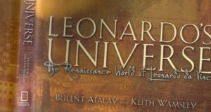 Leonardo's Universe: The Renaissance World of Leonardo Da Vinci by Bulent Atalay,‎ Keith Wamsley